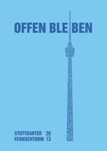 Fernsehturm Stuttgart - offen bleiben