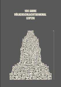 100 Jahre Völkerschlachtdenkmal Leipzig