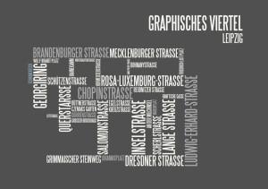 typographische Darstellung Graphisches Vietel  Leipzig